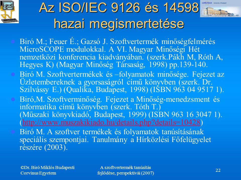 Az ISO/IEC 9126 és 14598 hazai megismertetése