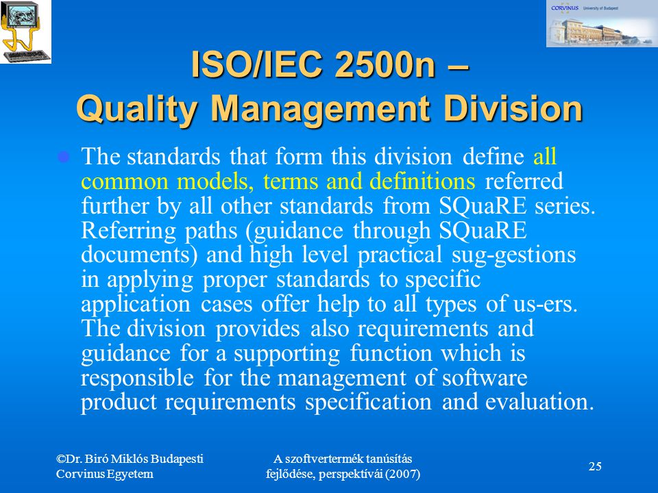 ISO/IEC 2500n – Quality Management Division