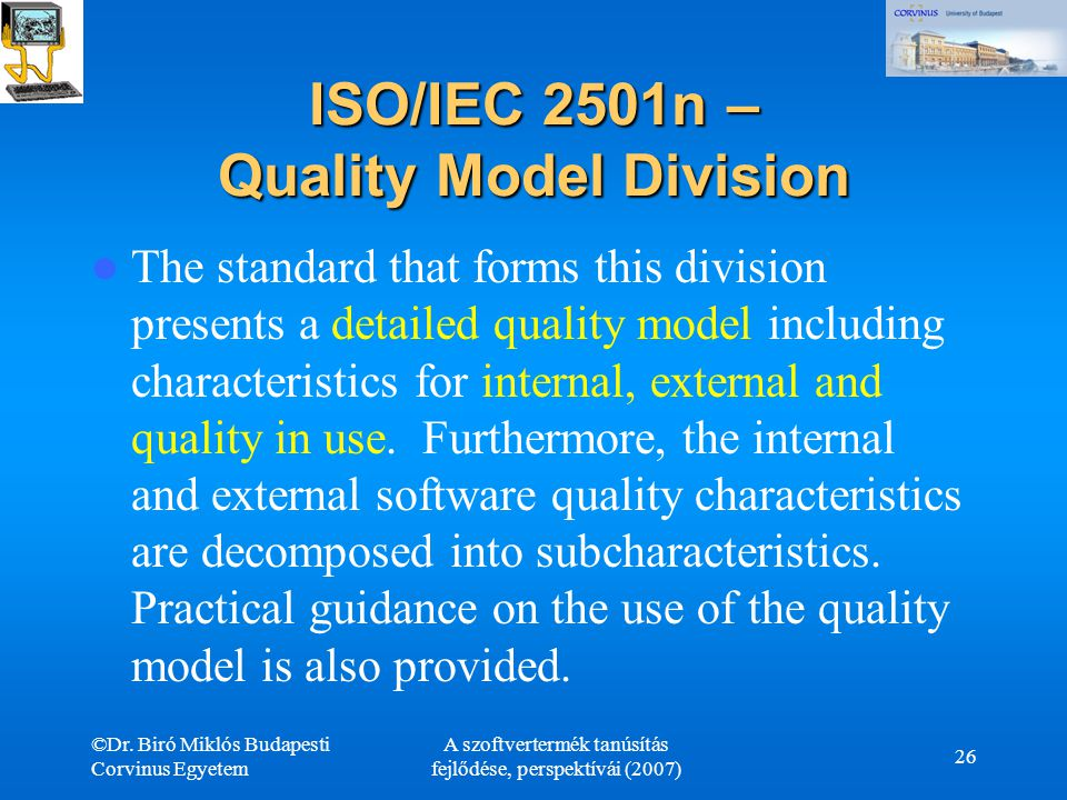 ISO/IEC 2501n – Quality Model Division
