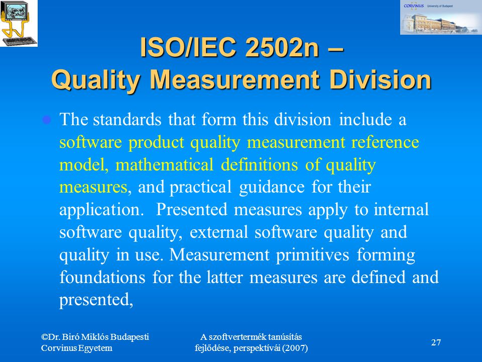 ISO/IEC 2502n – Quality Measurement Division
