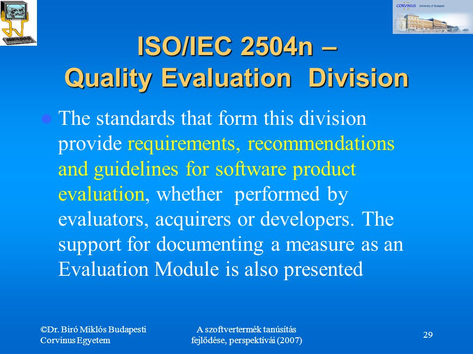 ISO/IEC 2504n – Quality Evaluation Division