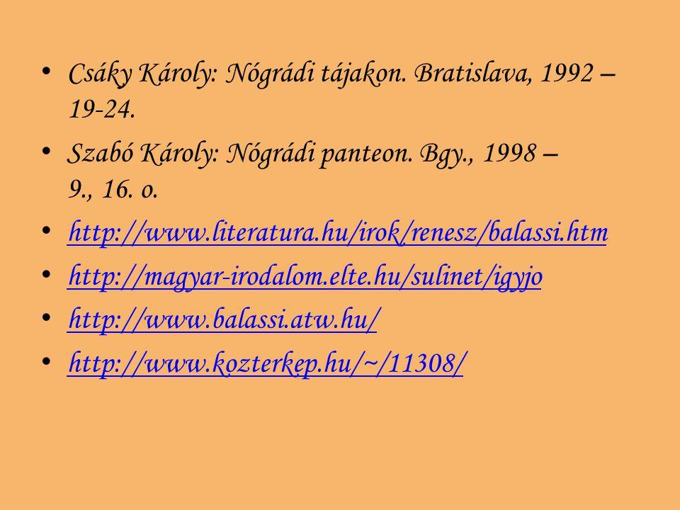 Csáky Károly: Nógrádi tájakon. Bratislava, 1992 – 19-24.