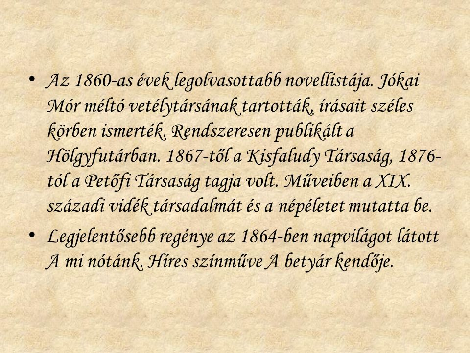 Az 1860-as évek legolvasottabb novellistája