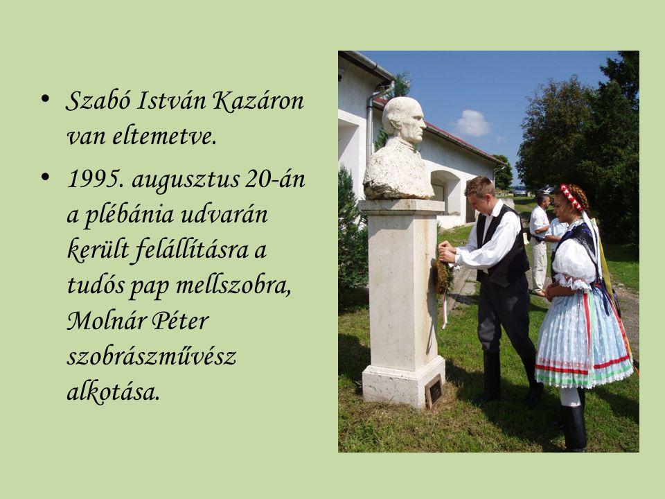 Szabó István Kazáron van eltemetve.