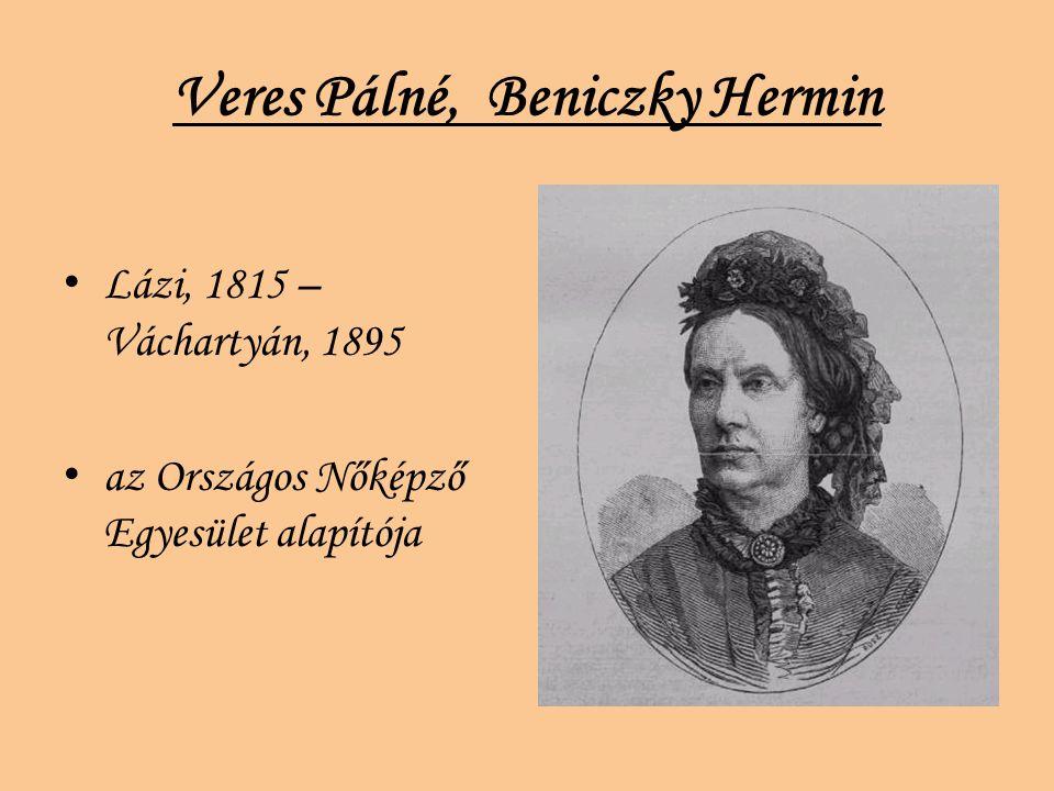 Veres Pálné, Beniczky Hermin