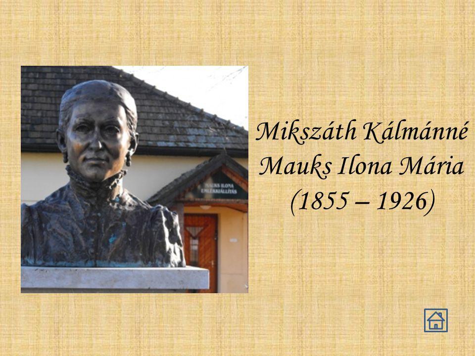 Mikszáth Kálmánné Mauks Ilona Mária (1855 – 1926)