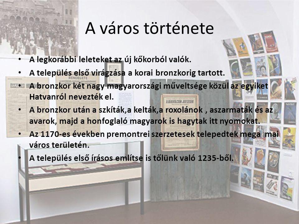 A város története A legkorábbi leleteket az új kőkorból valók.