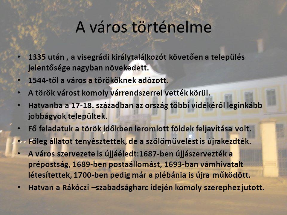 A város történelme 1335 után , a visegrádi királytalálkozót követően a település jelentősége nagyban növekedett.
