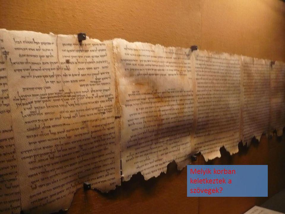 Melyik korban keletkeztek a szövegek