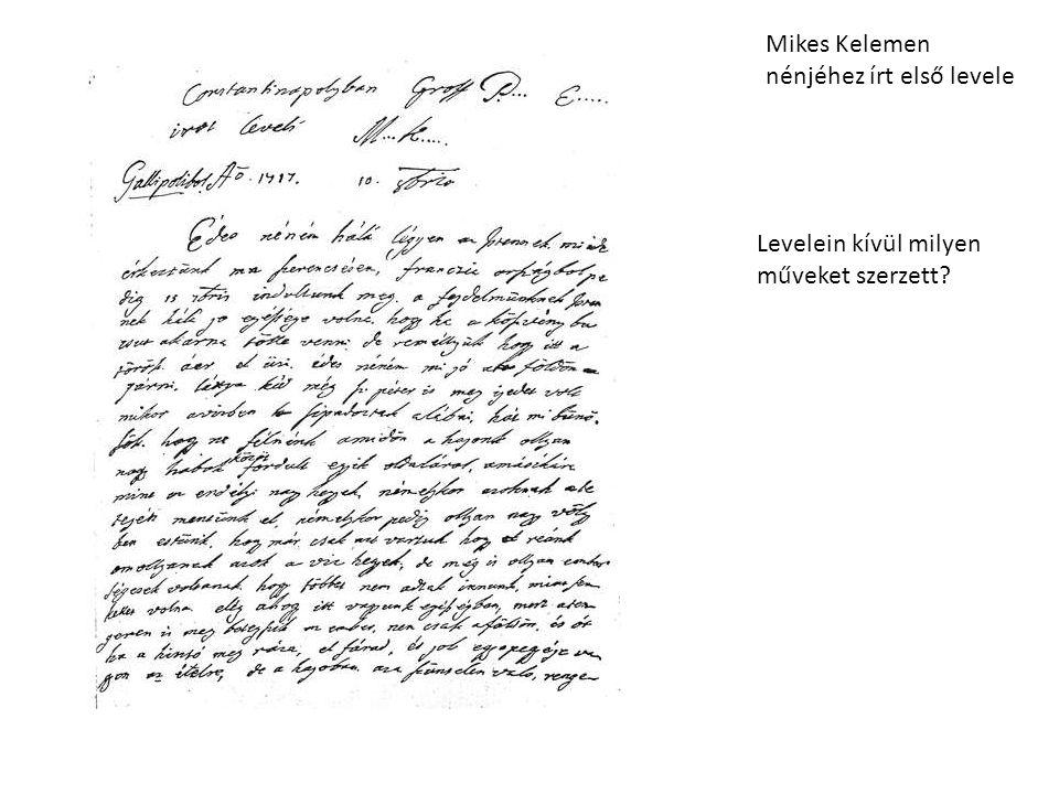 Mikes Kelemen nénjéhez írt első levele