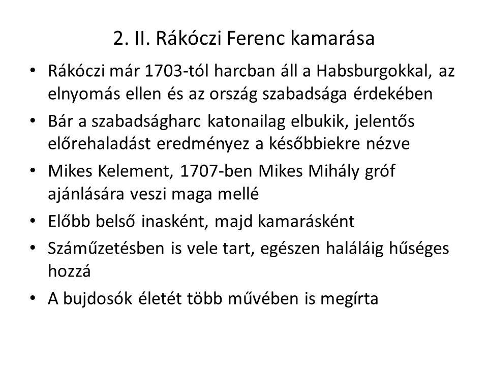 2. II. Rákóczi Ferenc kamarása