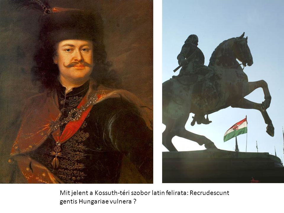 Mit jelent a Kossuth-téri szobor latin felirata: Recrudescunt gentis Hungariae vulnera