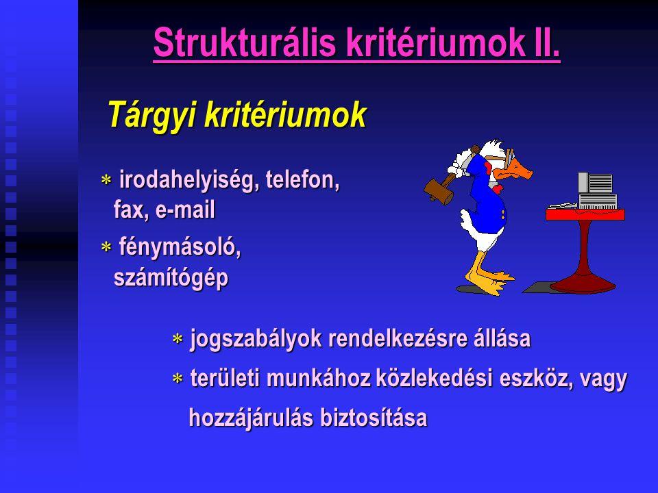 Strukturális kritériumok II.