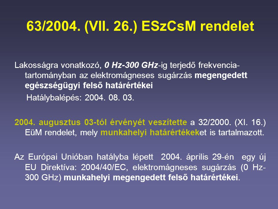 63/2004. (VII. 26.) ESzCsM rendelet
