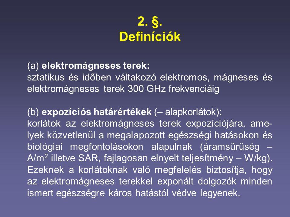 2. §. Definíciók (a) elektromágneses terek: