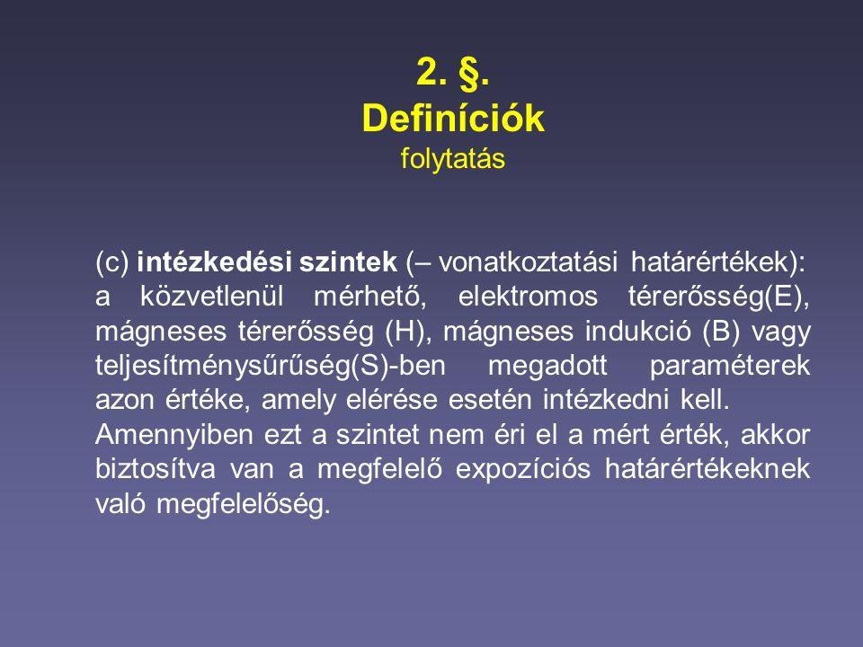 2. §. Definíciók folytatás