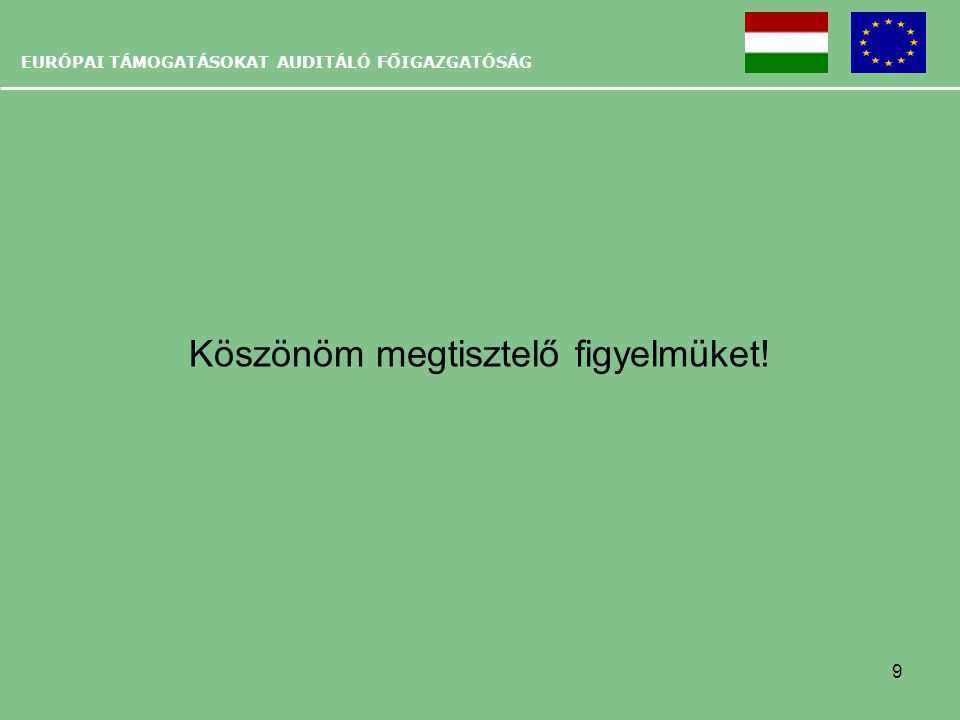 EURÓPAI TÁMOGATÁSOKAT AUDITÁLÓ FŐIGAZGATÓSÁG