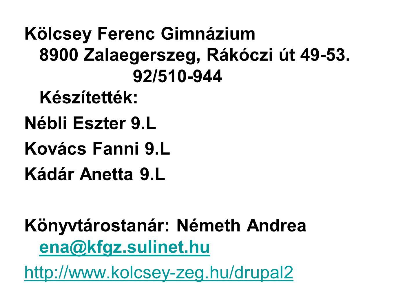 Kölcsey Ferenc Gimnázium 8900 Zalaegerszeg, Rákóczi út 49-53