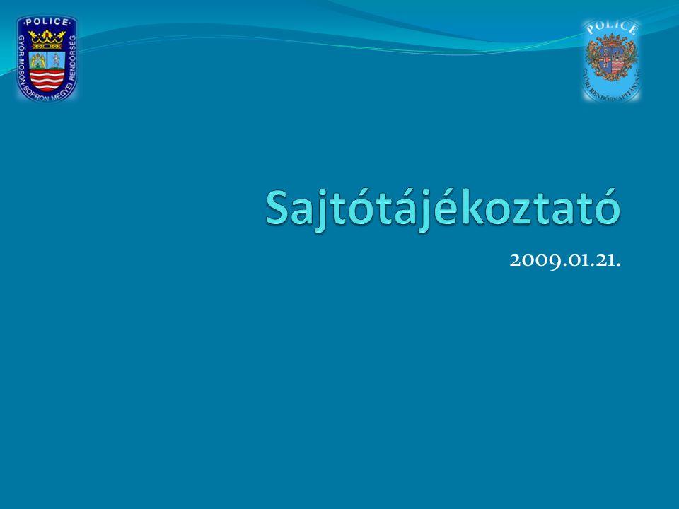 Sajtótájékoztató 2009.01.21.