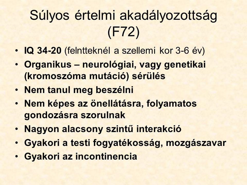 Súlyos értelmi akadályozottság (F72)