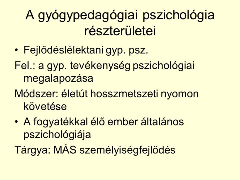 A gyógypedagógiai pszichológia részterületei