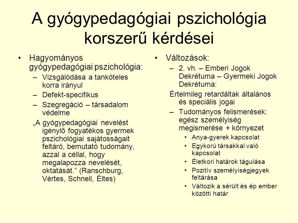 A gyógypedagógiai pszichológia korszerű kérdései