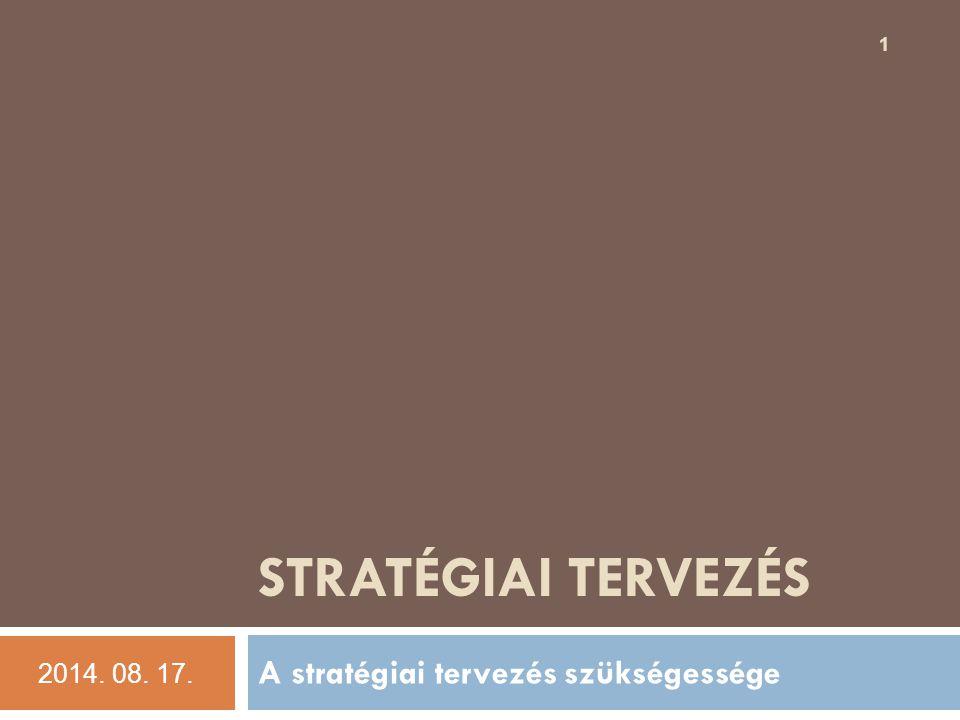 A stratégiai tervezés szükségessége
