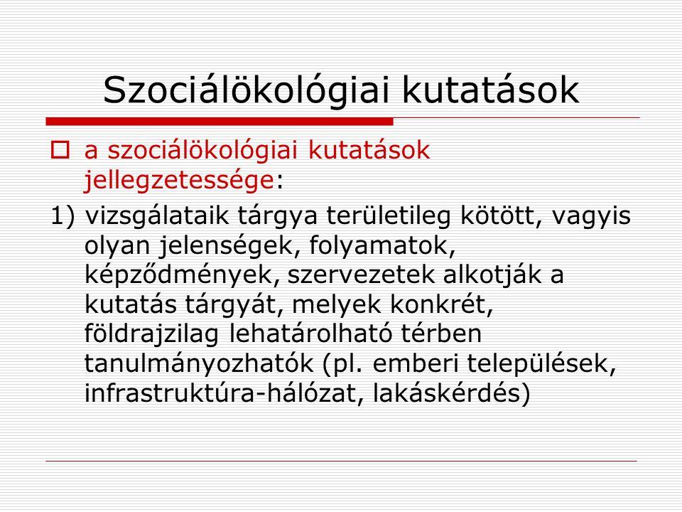 Szociálökológiai kutatások