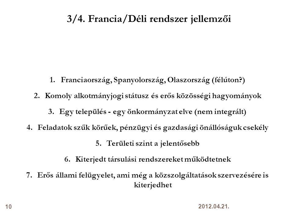 3/4. Francia/Déli rendszer jellemzői