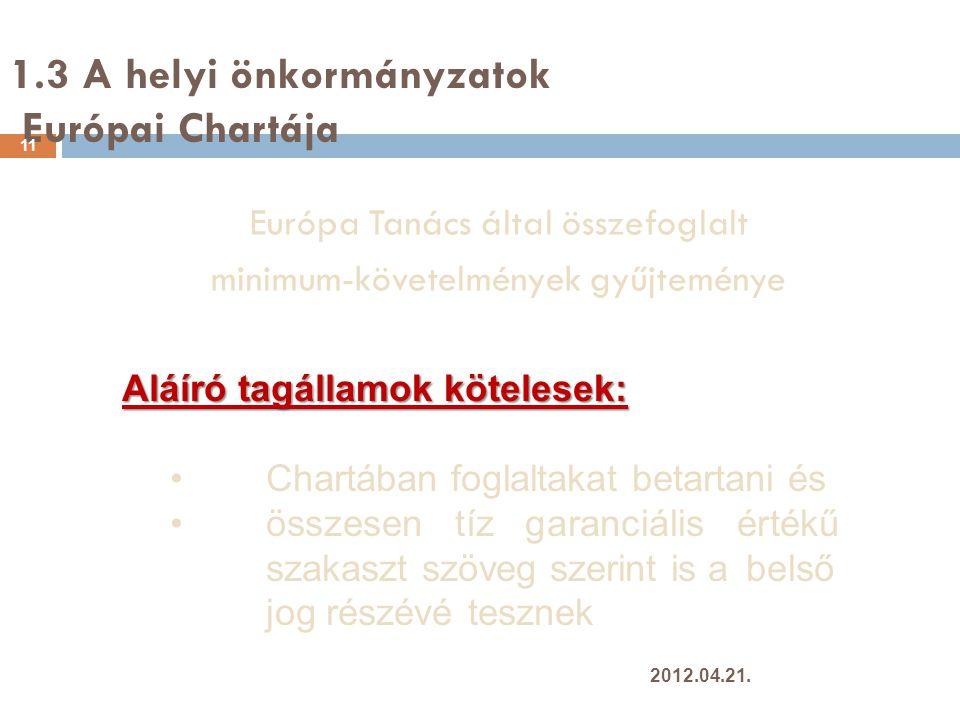 1.3 A helyi önkormányzatok Európai Chartája