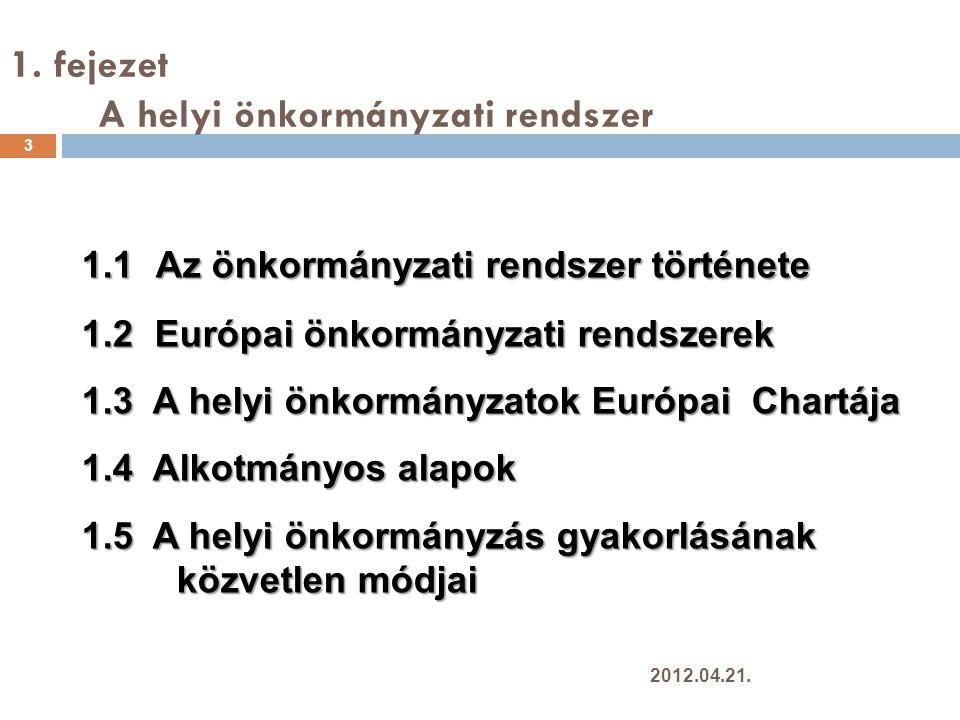 1. fejezet A helyi önkormányzati rendszer