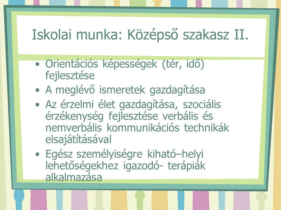 Iskolai munka: Középső szakasz II.
