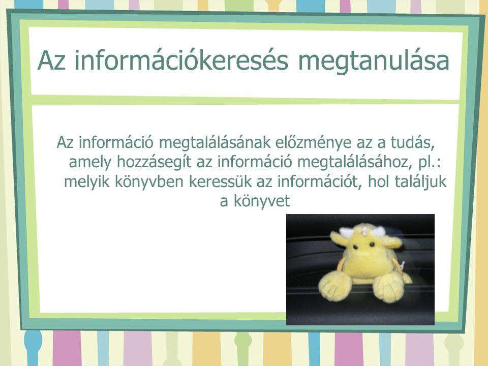 Az információkeresés megtanulása
