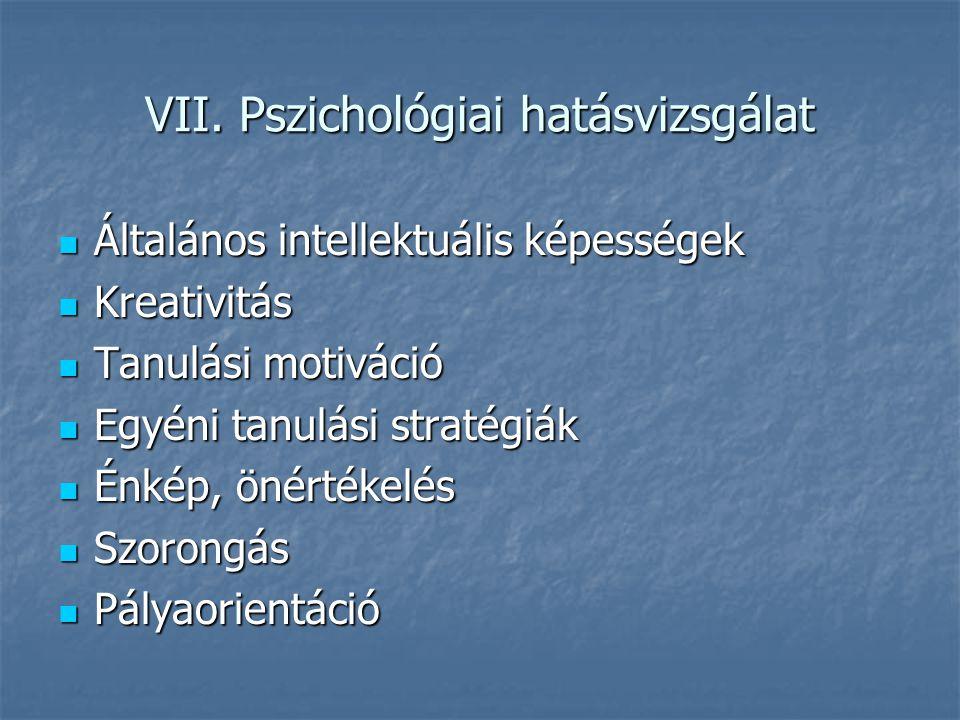VII. Pszichológiai hatásvizsgálat