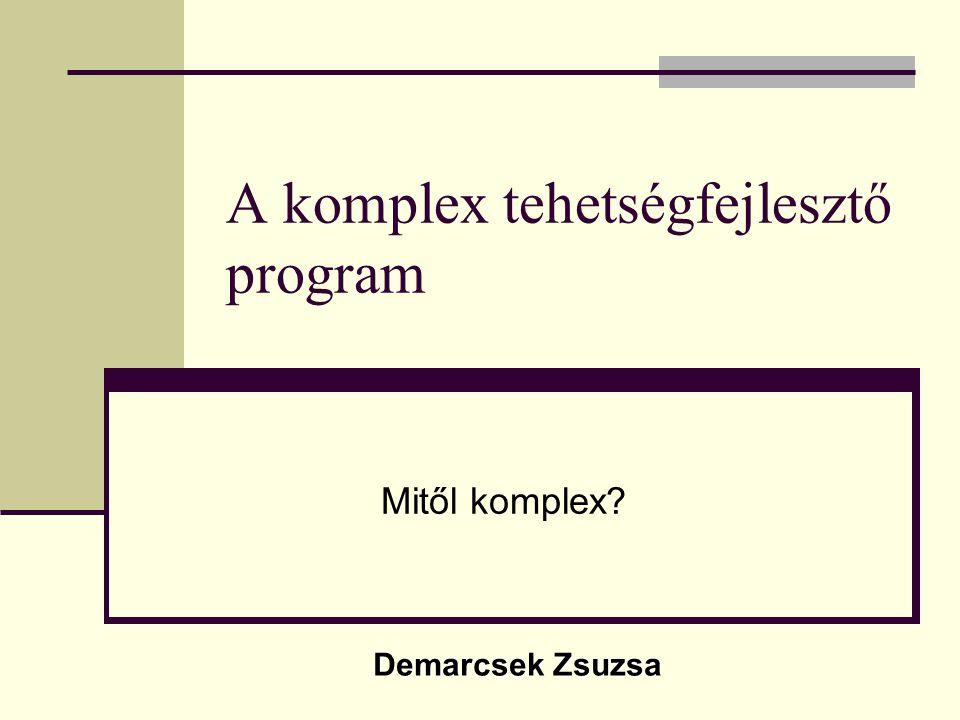 A komplex tehetségfejlesztő program
