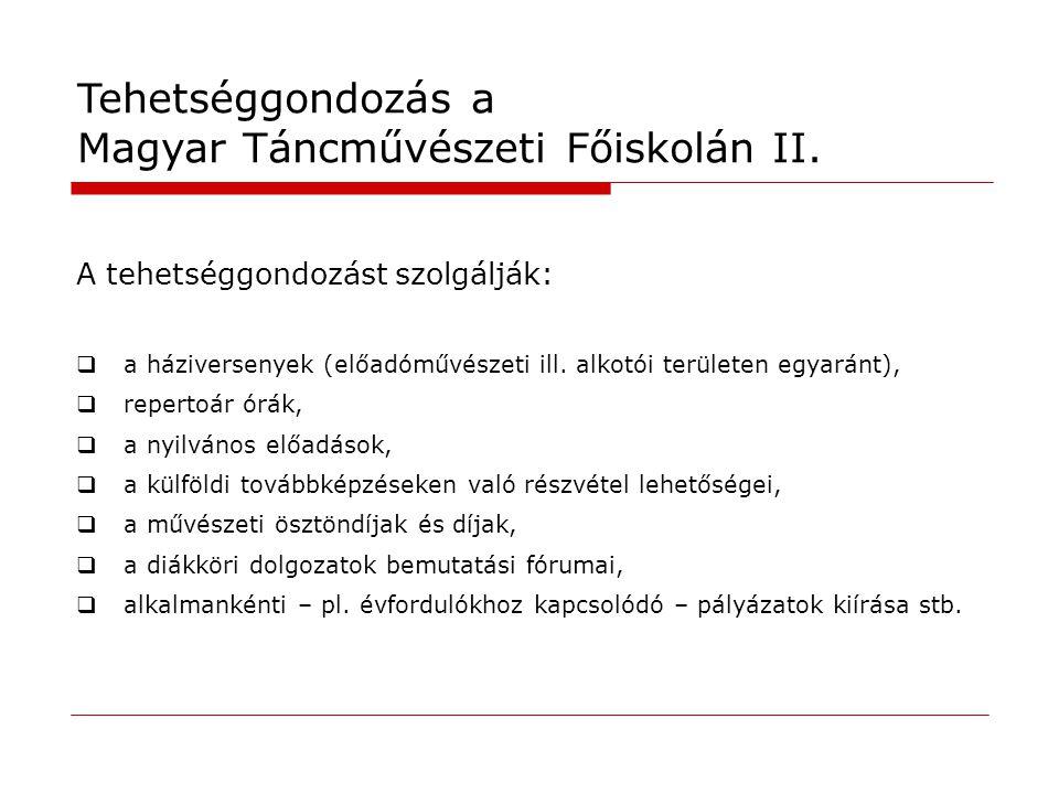 Tehetséggondozás a Magyar Táncművészeti Főiskolán II.