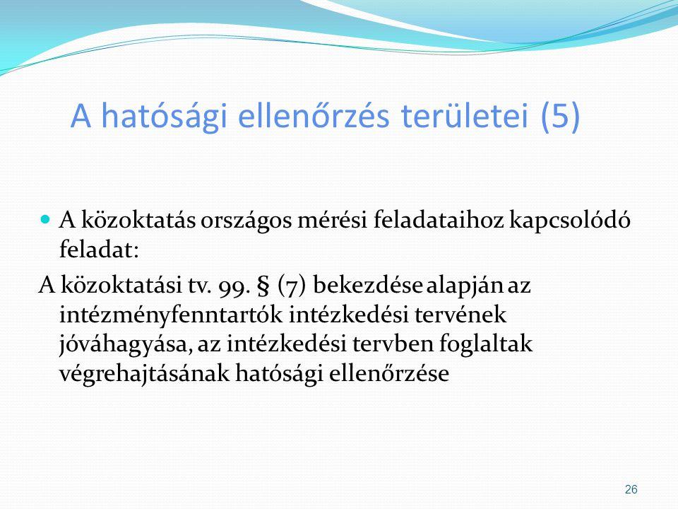 A hatósági ellenőrzés területei (5)