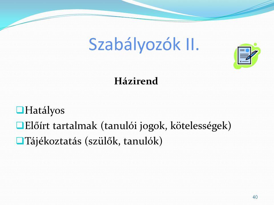 Szabályozók II. Hatályos