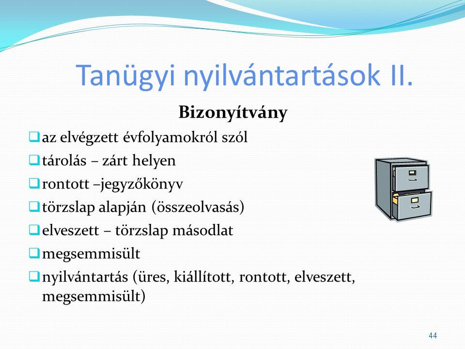 Tanügyi nyilvántartások II.