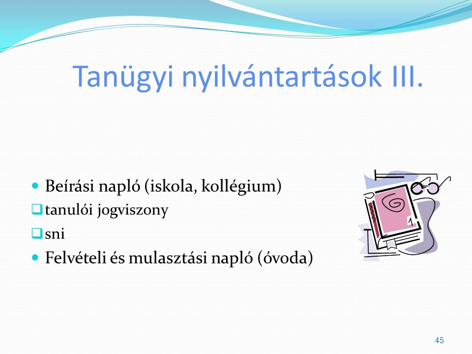 Tanügyi nyilvántartások III.