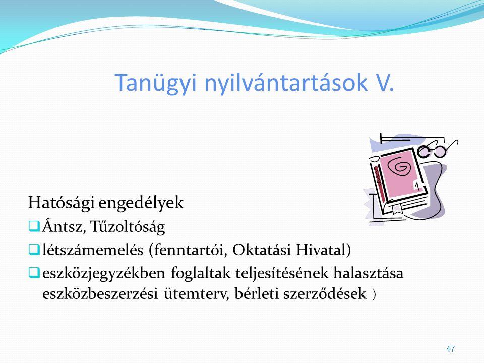 Tanügyi nyilvántartások V.