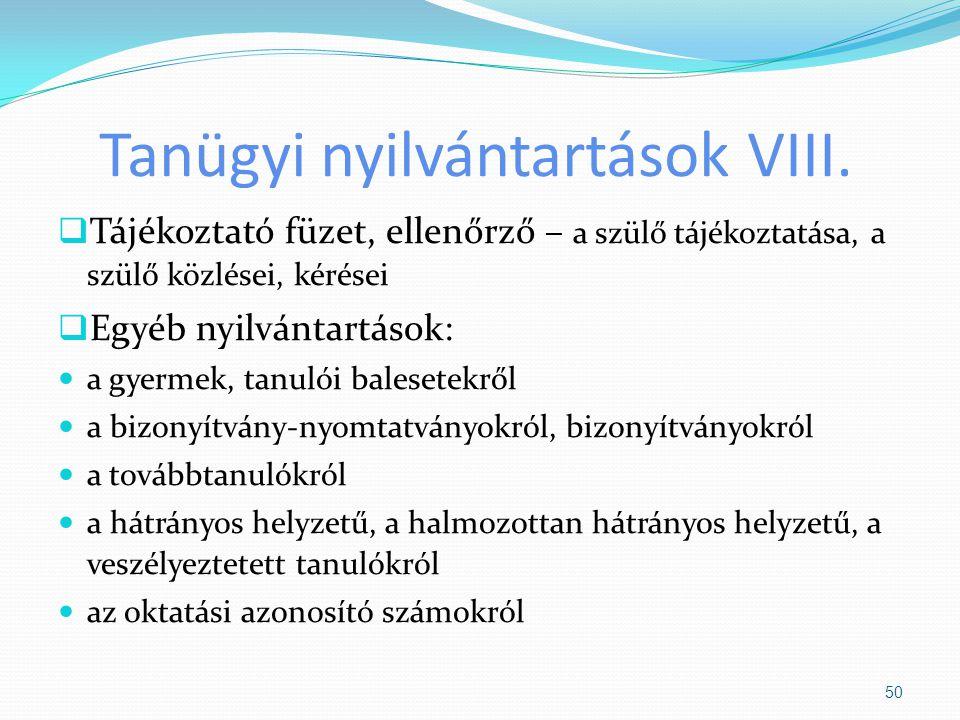 Tanügyi nyilvántartások VIII.