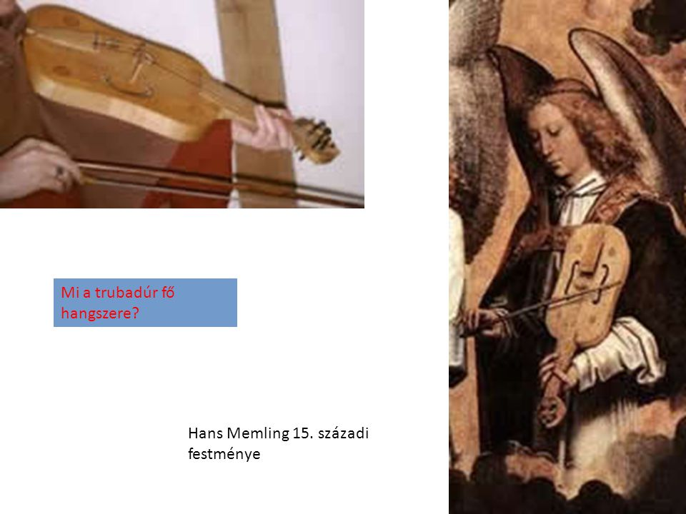 Mi a trubadúr fő hangszere