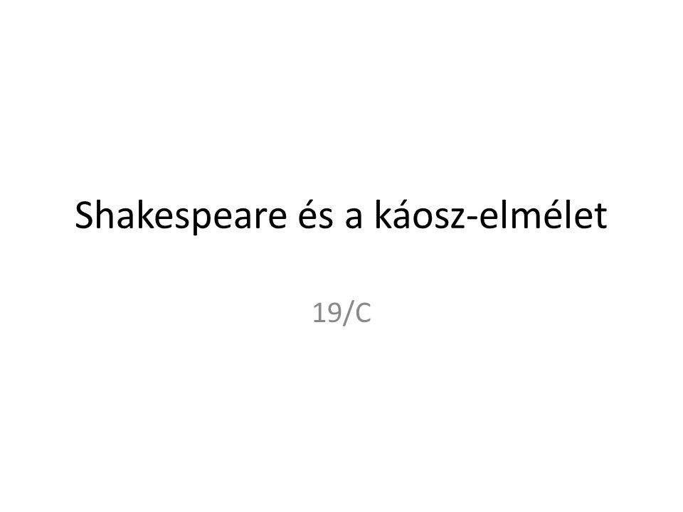 Shakespeare és a káosz-elmélet