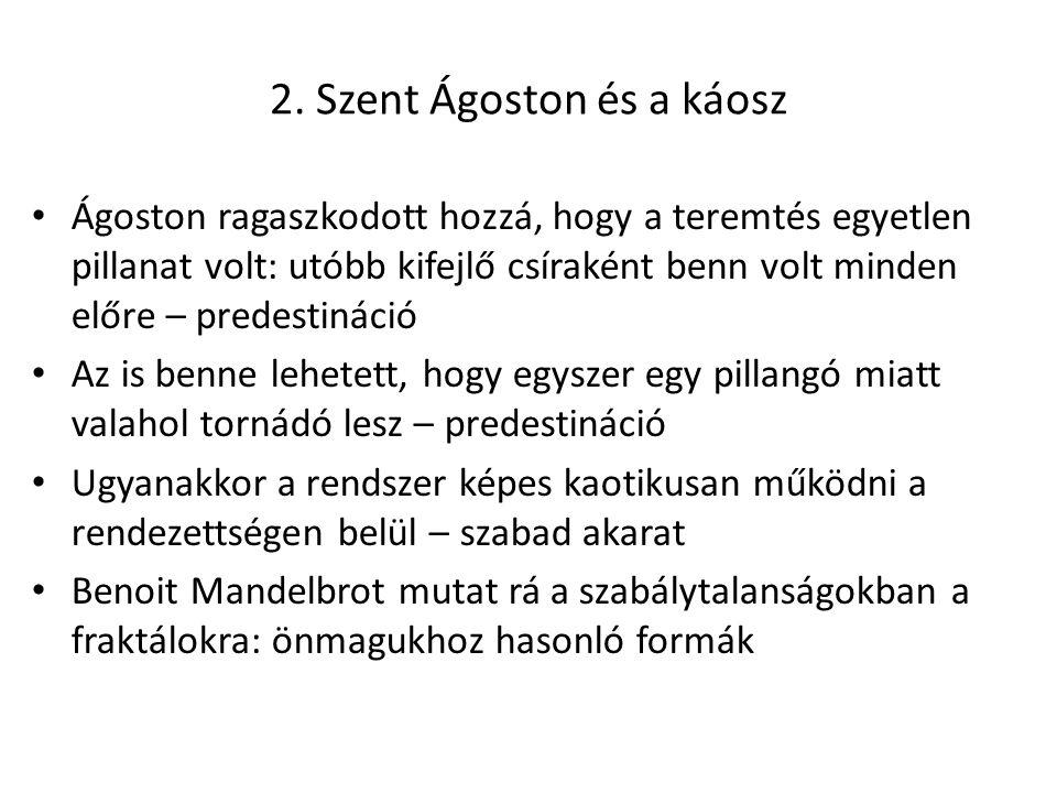 2. Szent Ágoston és a káosz