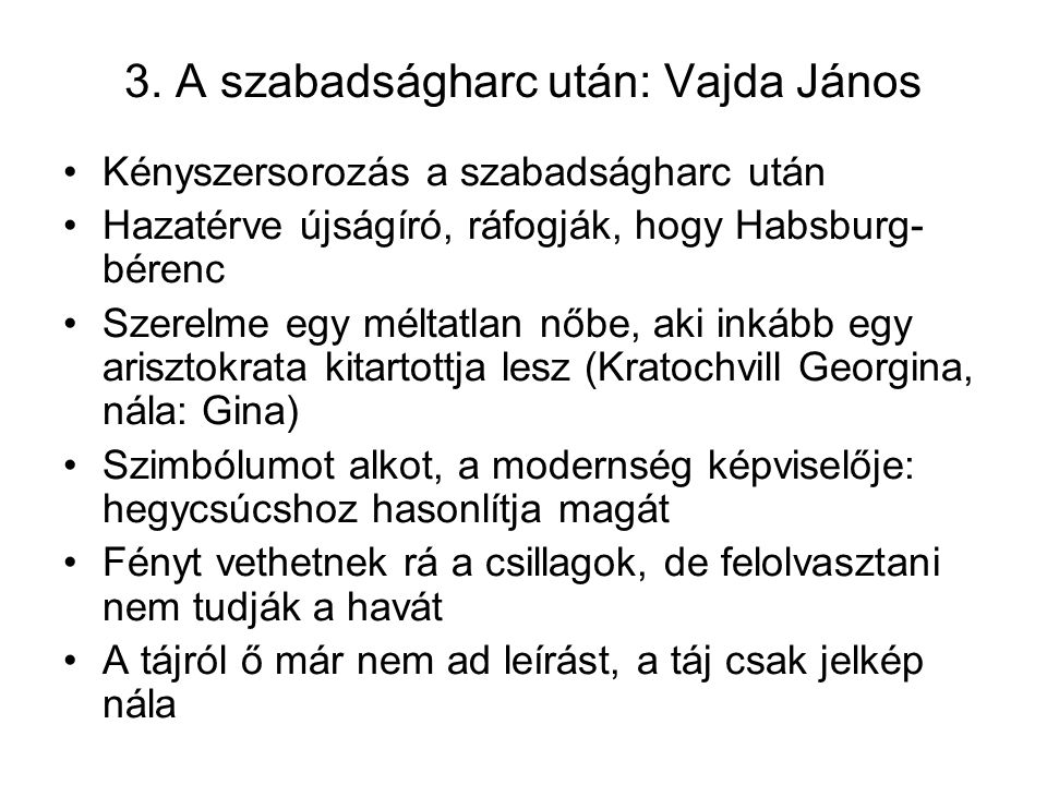 3. A szabadságharc után: Vajda János