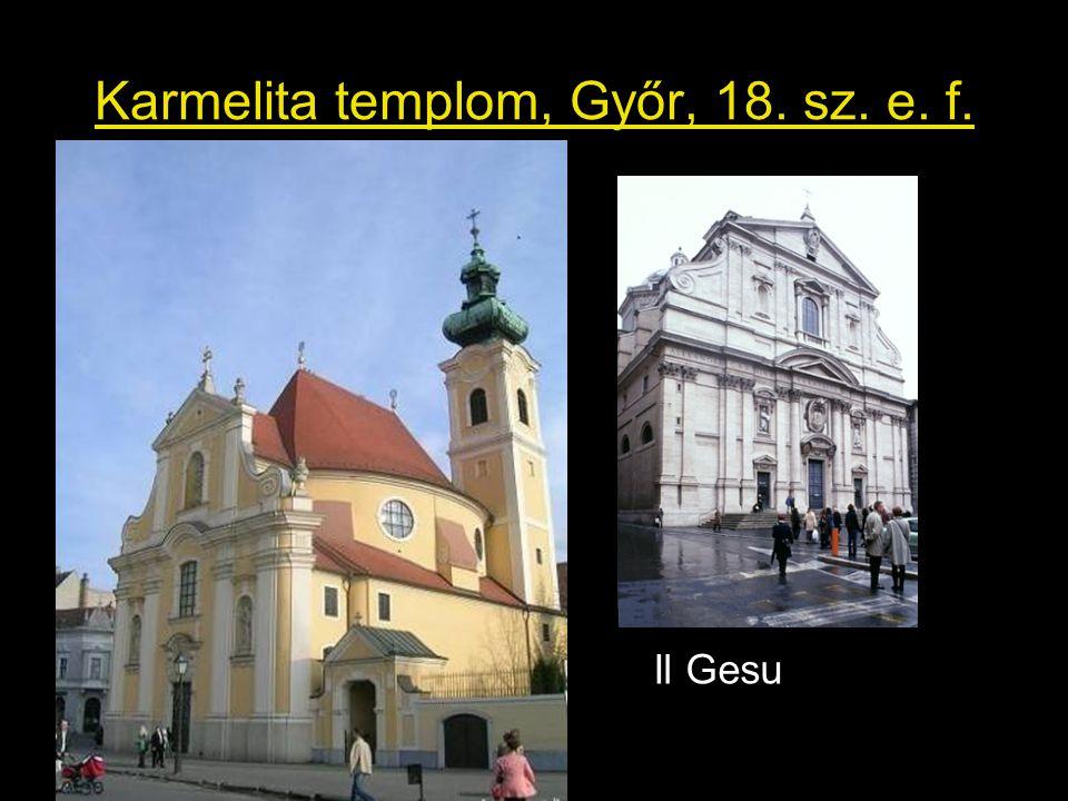Karmelita templom, Győr, 18. sz. e. f.