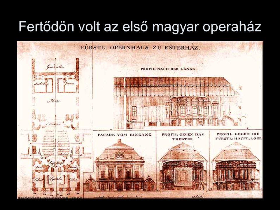 Fertődön volt az első magyar operaház