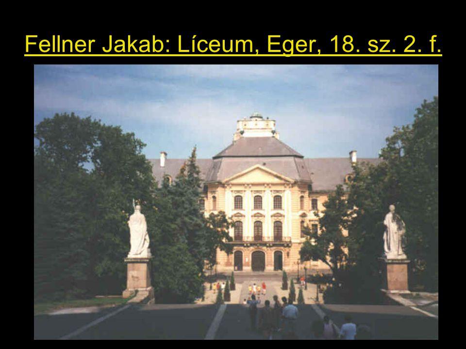 Fellner Jakab: Líceum, Eger, 18. sz. 2. f.