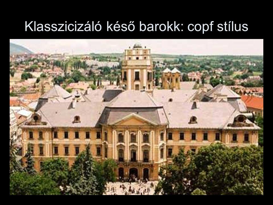 Klasszicizáló késő barokk: copf stílus
